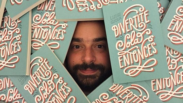 <em>Divertite sola entonces</em>, de Luigi Gioia