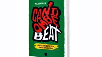 "<em>Candombe Beat</em>: ""Un libro sin desperdicio"", recomendación de Eduardo Rivero"
