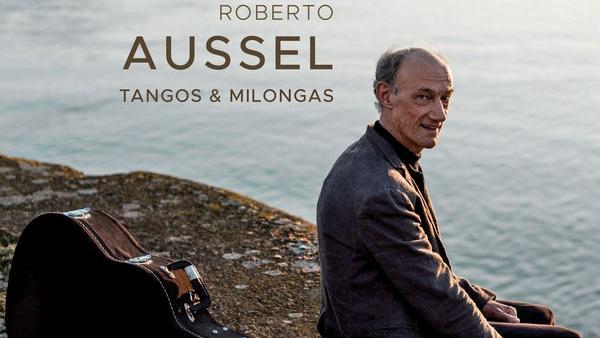 Roberto Aussel: <em>Tangos y milongas</em> (T01P05)