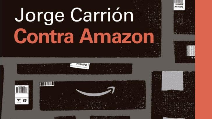 <em>La Conversación</em>: Jorge Carrión contra Amazon