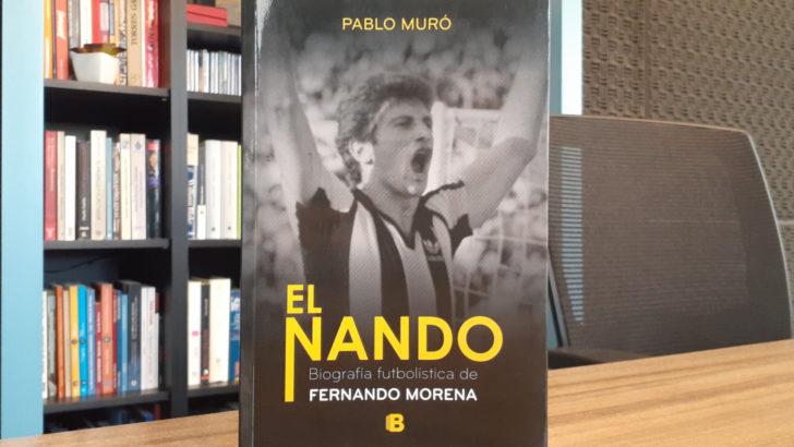 <em>La Conversación</em>: Con Pablo Muró, autor de <em>El Nando</em>, biografía futbolística de Fernando Morena