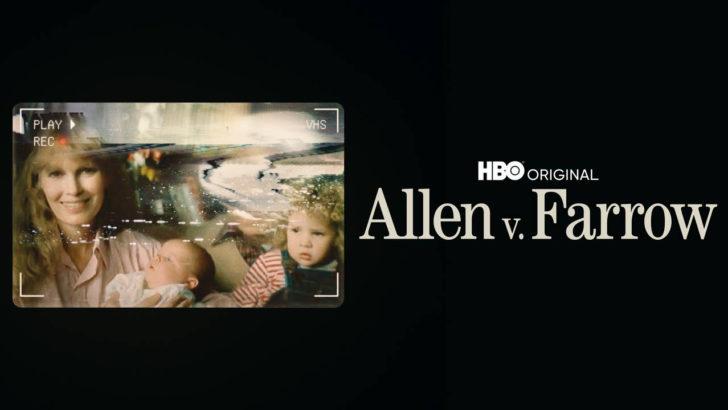 Sobre la miniserie Allen v. Farrow