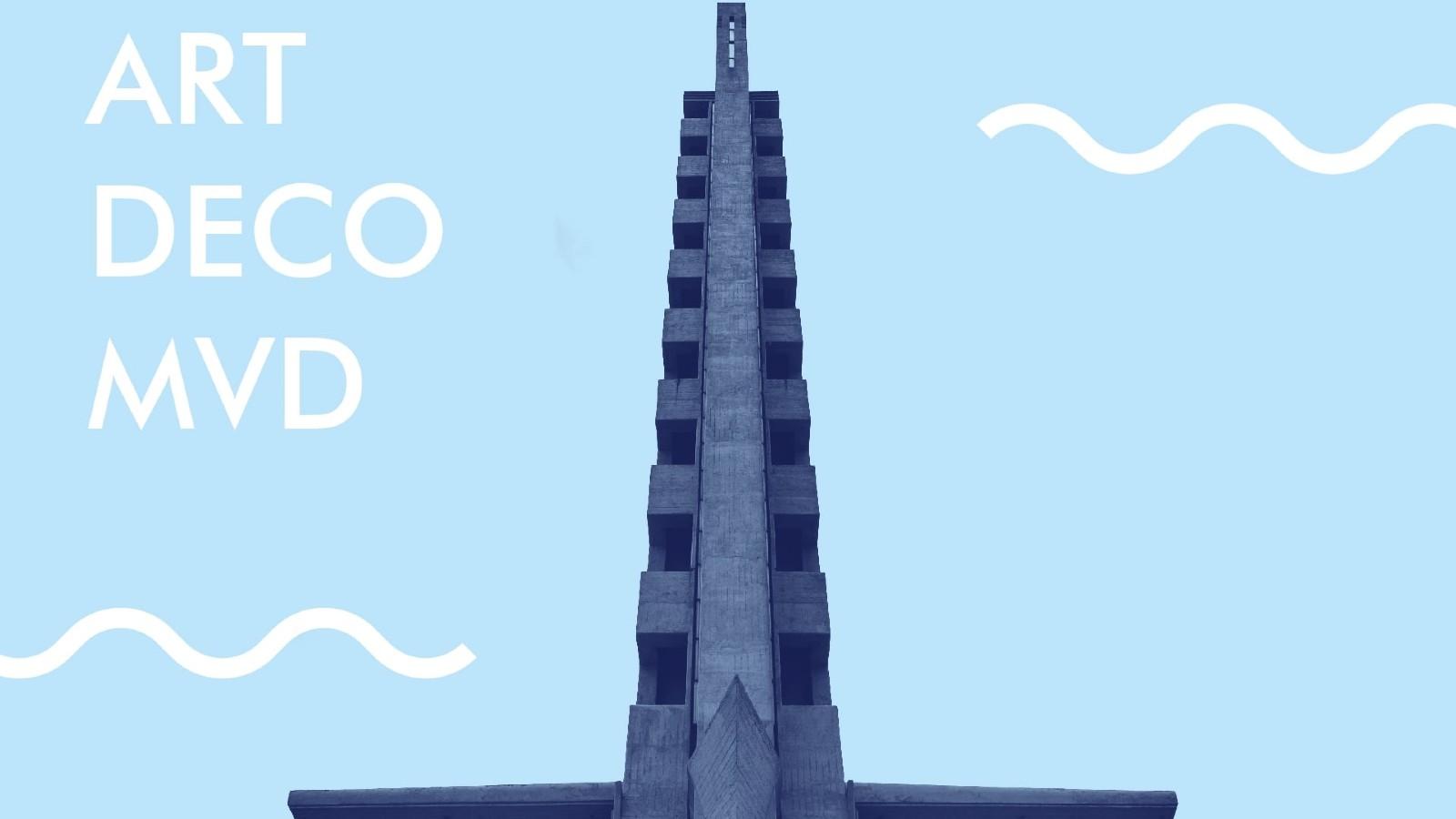Paisaje-Ciudad: Art Decó en Montevideo