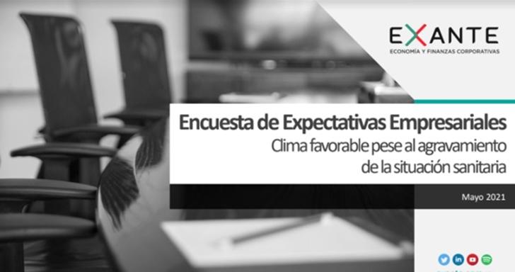 Encuesta de Expectativas Empresariales de Exante: Clima favorable pese al agravamiento de la pandemia