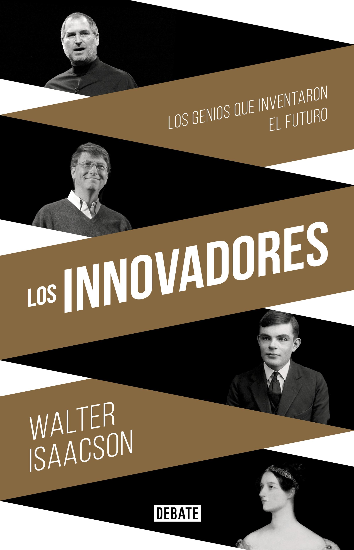 Los Innovadores, de Walter Isaacson