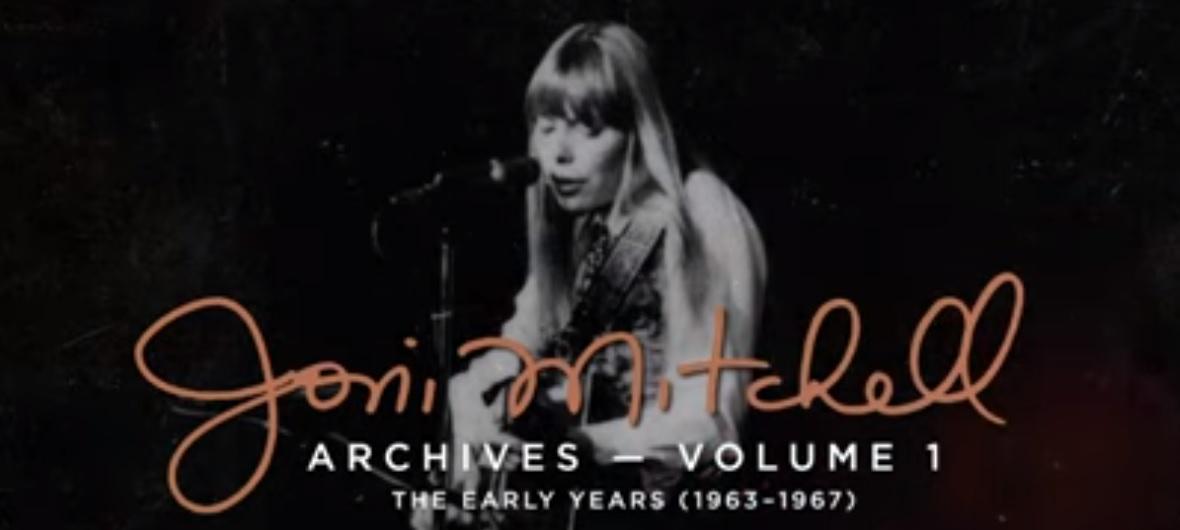 La Música del Día  Revisando el archivo de Joni Mitchell