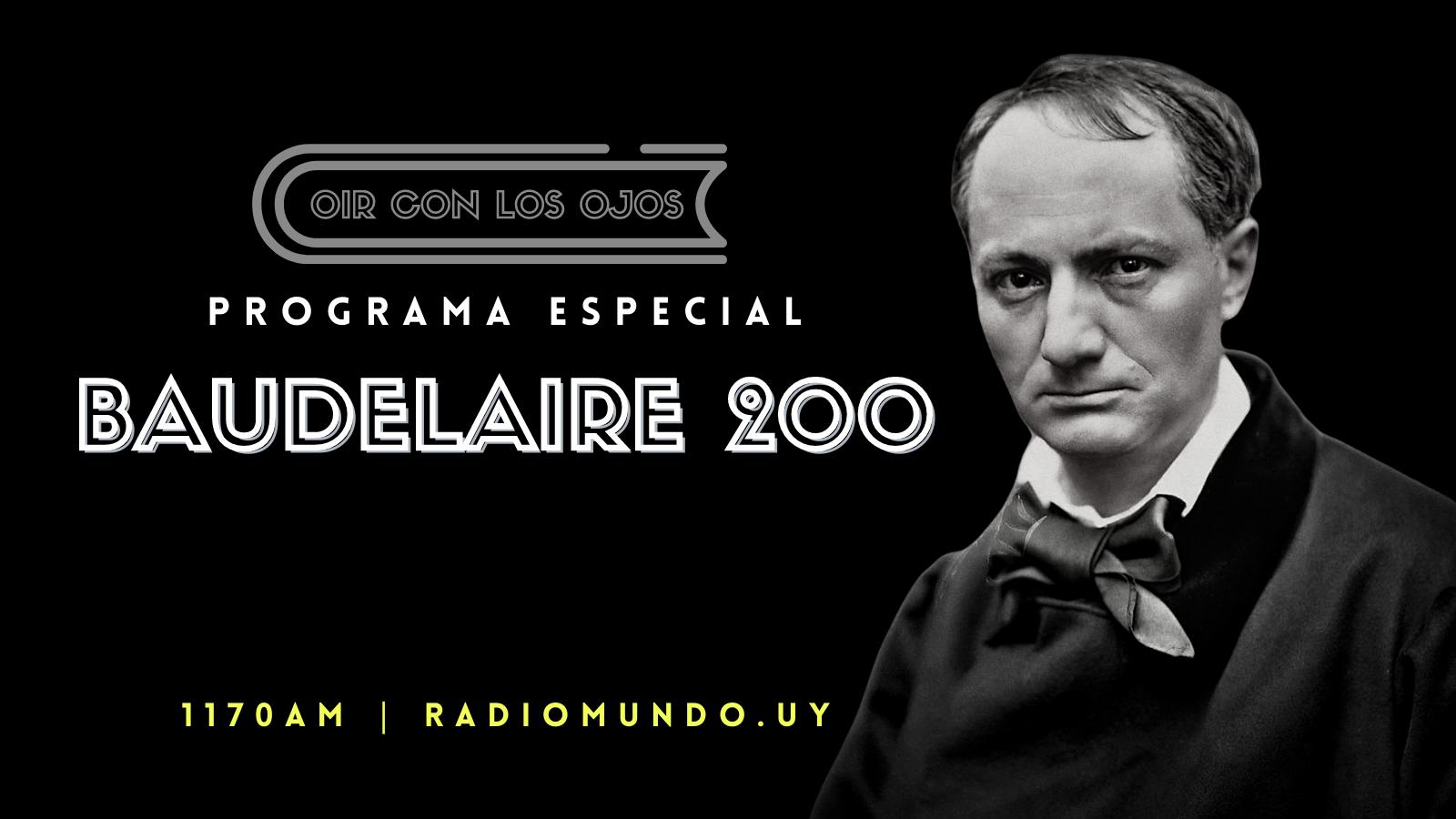 Baudelaire 200: El programa completo